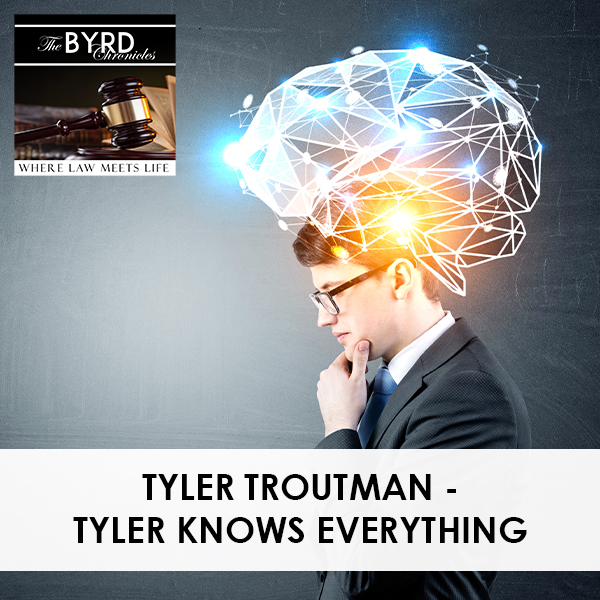 TBC 16 | Tyler Knows Everything